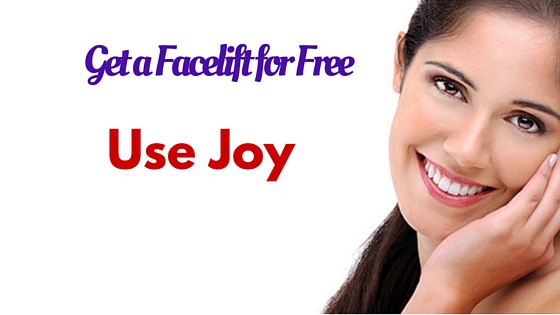 Get a Facelift for Free - Use Joy