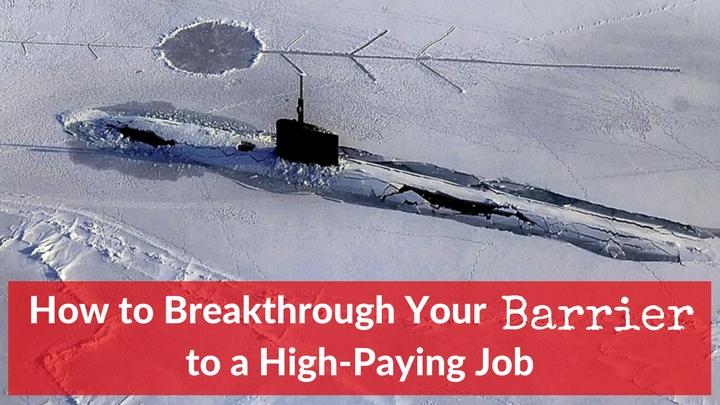 How to Break Through Your Barrier to a High-Paying Job