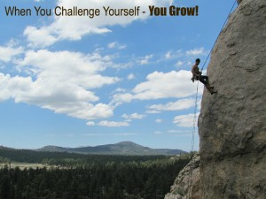 When You Challenge Yourself You Grow!