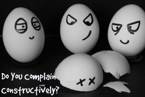 Do You Complain Constructively?