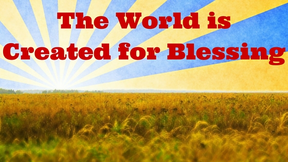 Why Blessing is Your Destiny