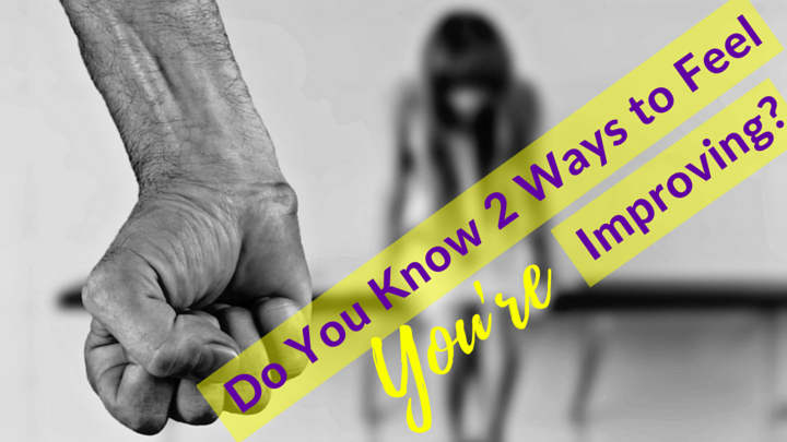 Do You Know 2 Ways to Feel You're Improving-