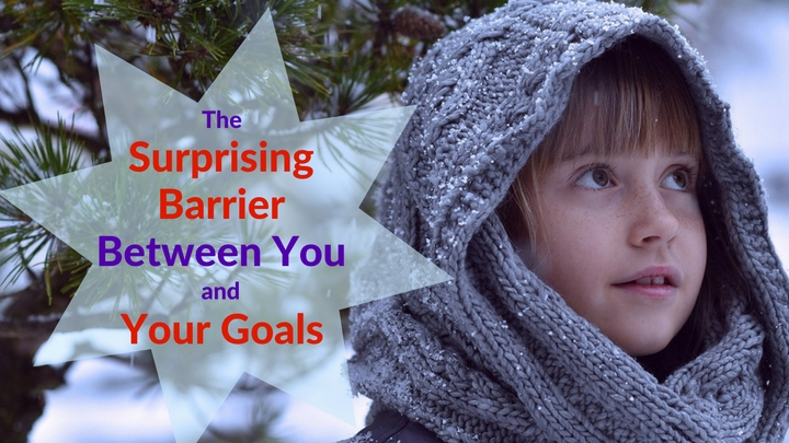 The Surprising Barrier Between You and Your Goals