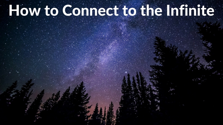 How to Connect to the Infinite
