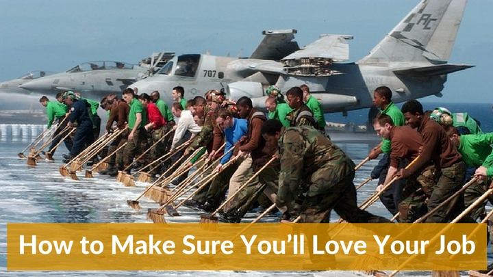 How to Make Sure You'll Love Your Job